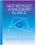 Not Without A Backward Glance